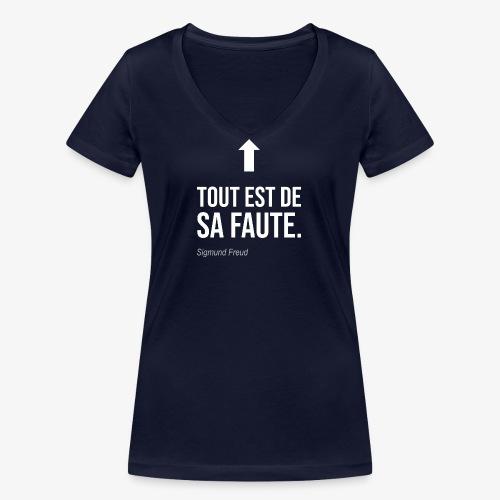 Tout est de sa faute (Freud) - T-shirt bio col V Stanley & Stella Femme