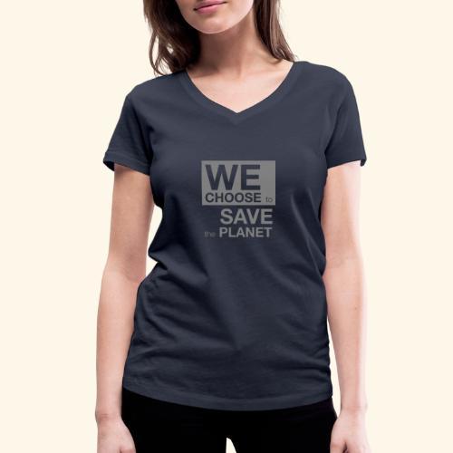 We Choose to Save the Planet grå - Økologisk T-skjorte med V-hals for kvinner fra Stanley & Stella
