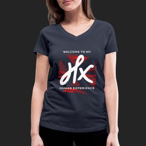 welcome to my human experience - T-shirt bio col V Stanley & Stella Femme