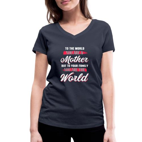 Mother You're The World - Women's Organic V-Neck T-Shirt by Stanley & Stella