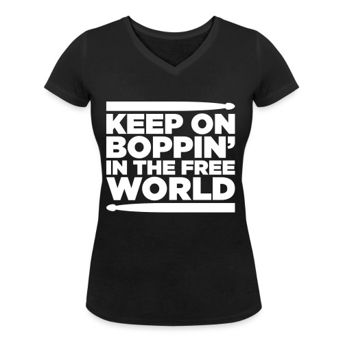 Keep on Boppin' - Women's Organic V-Neck T-Shirt by Stanley & Stella