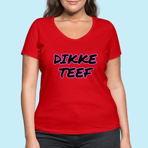 Dikke Teef - T-shirt bio col V Stanley & Stella Femme