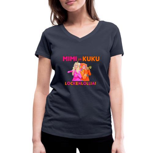 Mimi ja Kuku Lockenlollia - Stanley & Stellan naisten v-aukkoinen luomu-T-paita