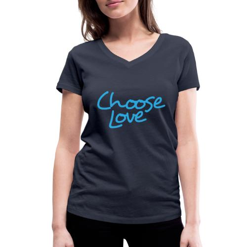 Logo + Choose Love - Women's Organic V-Neck T-Shirt by Stanley & Stella