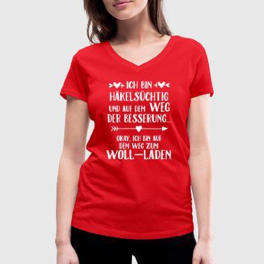 Häkelsüchtig - Frauen Bio-T-Shirt mit V-Ausschnitt von Stanley & Stella