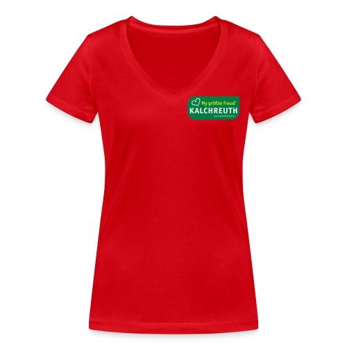 My größte Freud' – Kalchreuth - Frauen Bio-T-Shirt mit V-Ausschnitt von Stanley & Stella