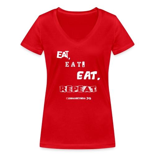 eateateatrepeat - Frauen Bio-T-Shirt mit V-Ausschnitt von Stanley & Stella