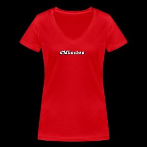 #Muenchen - Frauen Bio-T-Shirt mit V-Ausschnitt von Stanley & Stella