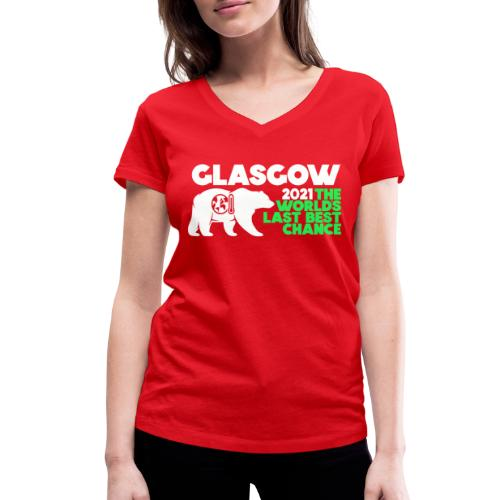 Last Best Chance - Glasgow 2021 - Women's Organic V-Neck T-Shirt by Stanley & Stella