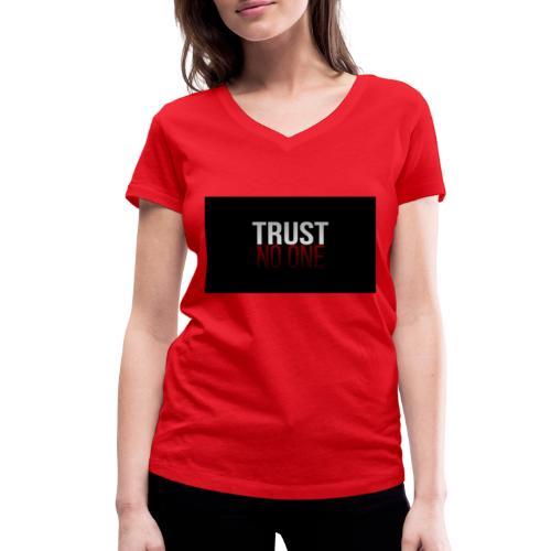 Trust, NO ONE! - Vrouwen bio T-shirt met V-hals van Stanley & Stella