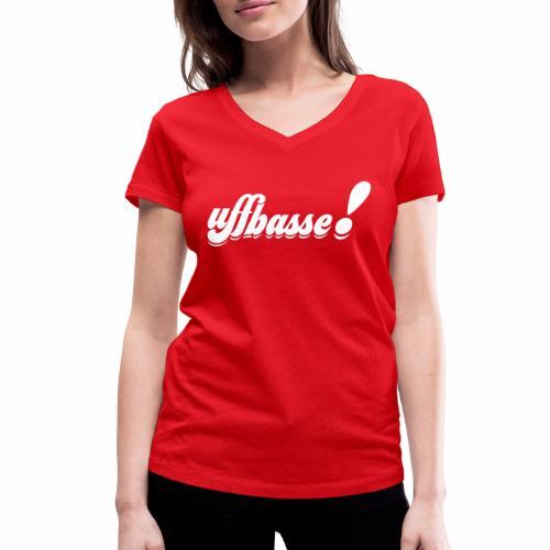 uffbasse! - Frauen Bio-T-Shirt mit V-Ausschnitt von Stanley & Stella