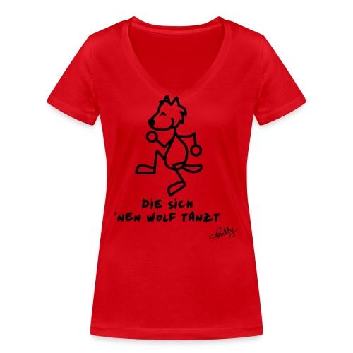 Die sich nen Wolf tanzt - Frauen Bio-T-Shirt mit V-Ausschnitt von Stanley & Stella