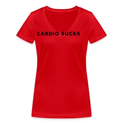Cardio Sucks - Frauen Bio-T-Shirt mit V-Ausschnitt von Stanley & Stella