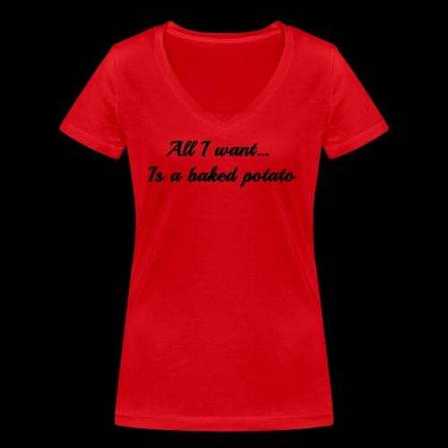 Baked potato - Women's Organic V-Neck T-Shirt by Stanley & Stella