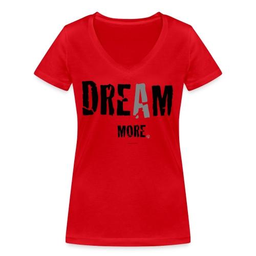 dream more png - Vrouwen bio T-shirt met V-hals van Stanley & Stella