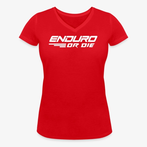 enduro or die mtb - Women's Organic V-Neck T-Shirt by Stanley & Stella