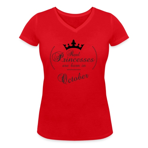 Real Princesses was born in October - Frauen Bio-T-Shirt mit V-Ausschnitt von Stanley & Stella