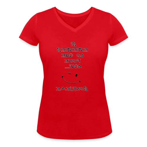 Para el espejo: SI ENTIENDES LO QUE PONE AQUI - Camiseta ecológica mujer con cuello de pico de Stanley & Stella