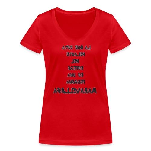 Para el Espejo:PERSONA MARAVILLOSA - Camiseta ecológica mujer con cuello de pico de Stanley & Stella