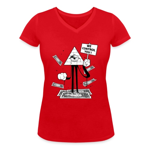 We Control You - Conspiration Design - T-shirt bio col V Stanley & Stella Femme