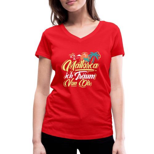 Mallorca - ich träum von dir! - Frauen Bio-T-Shirt mit V-Ausschnitt von Stanley & Stella