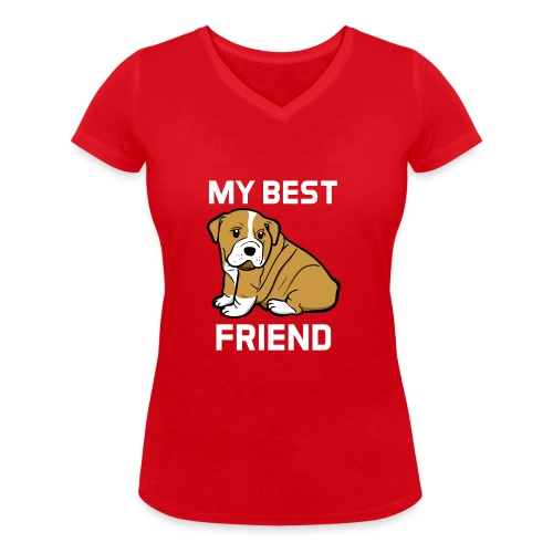 My Best Friend - Hundewelpen Spruch - Frauen Bio-T-Shirt mit V-Ausschnitt von Stanley & Stella