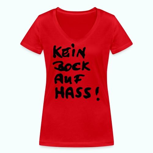 kein bock auf hass - Frauen Bio-T-Shirt mit V-Ausschnitt von Stanley & Stella