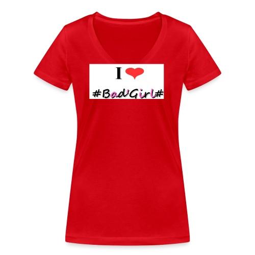 Collection Hastag I love bad girl - T-shirt bio col V Stanley & Stella Femme
