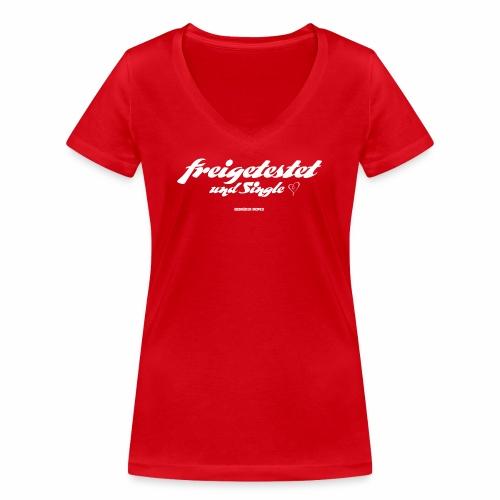 Freigetestet und Single - Frauen Bio-T-Shirt mit V-Ausschnitt von Stanley & Stella