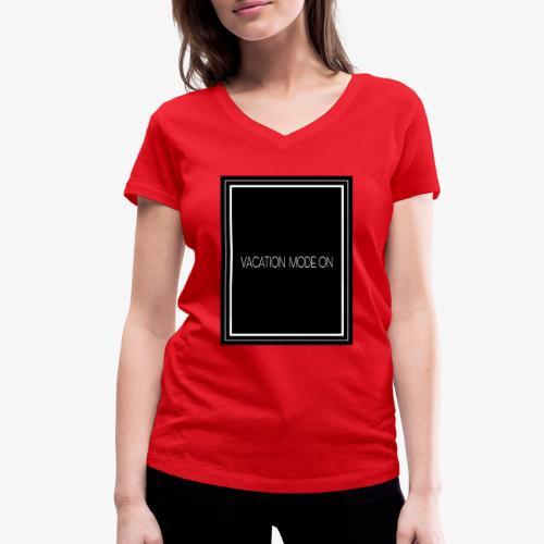 Vacation mode on - T-shirt ecologica da donna con scollo a V di Stanley & Stella