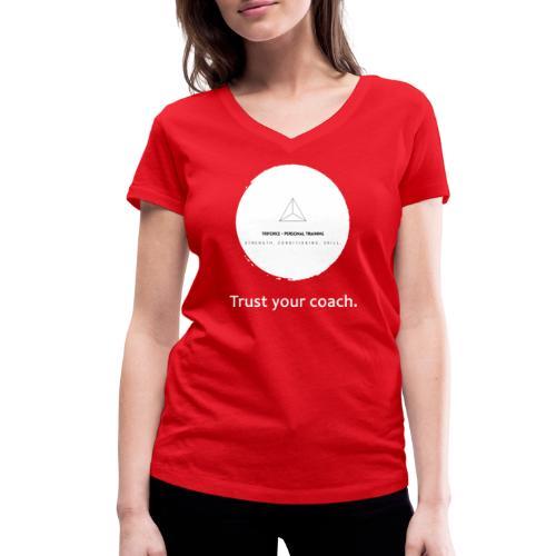 Trust your coach (white) - Frauen Bio-T-Shirt mit V-Ausschnitt von Stanley & Stella