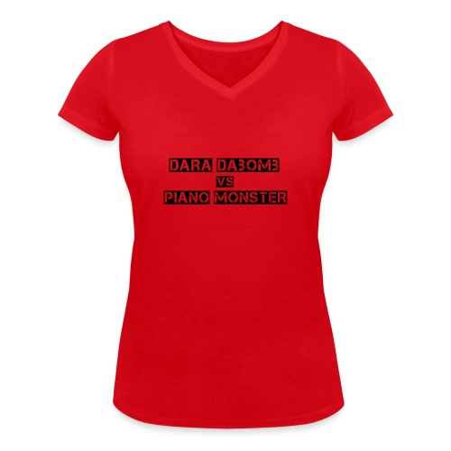 Dara DaBomb VS Piano Monster Range - Women's Organic V-Neck T-Shirt by Stanley & Stella