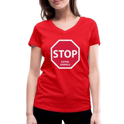 Stop-Eating-Animals - Frauen Bio-T-Shirt mit V-Ausschnitt von Stanley & Stella