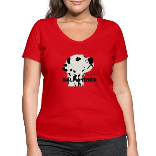 Home is where my Dalmatiner is ! - Frauen Bio-T-Shirt mit V-Ausschnitt von Stanley & Stella