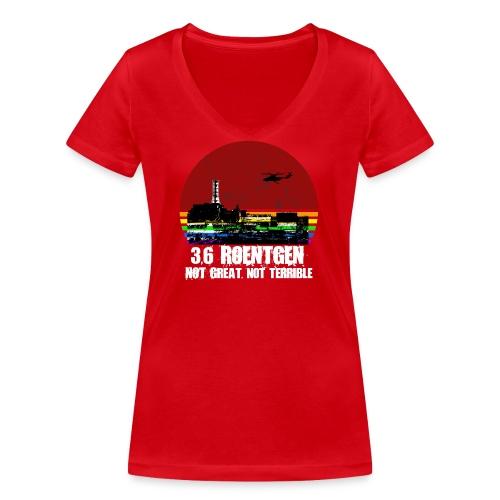 3.6 Roentgen - Not great, not terrible - Frauen Bio-T-Shirt mit V-Ausschnitt von Stanley & Stella