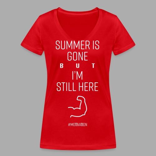SUMMER IS GONE but I'M STILL HERE - Women's Organic V-Neck T-Shirt by Stanley & Stella