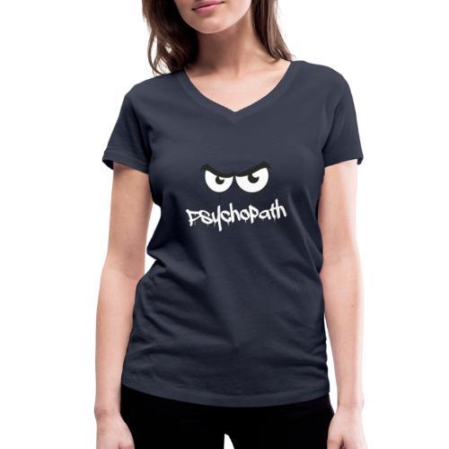 Psychopath - Frauen Bio-T-Shirt mit V-Ausschnitt von Stanley & Stella