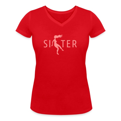 Sister - Women's Organic V-Neck T-Shirt by Stanley & Stella