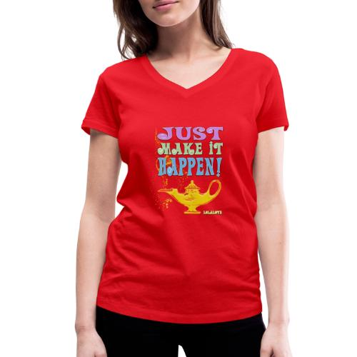 JUST make it happen! - Frauen Bio-T-Shirt mit V-Ausschnitt von Stanley & Stella