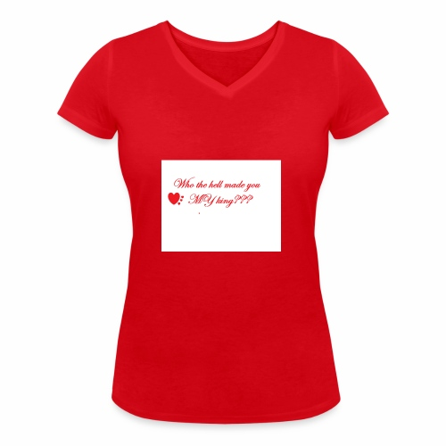 LoveYourselfTheMost - Women's Organic V-Neck T-Shirt by Stanley & Stella
