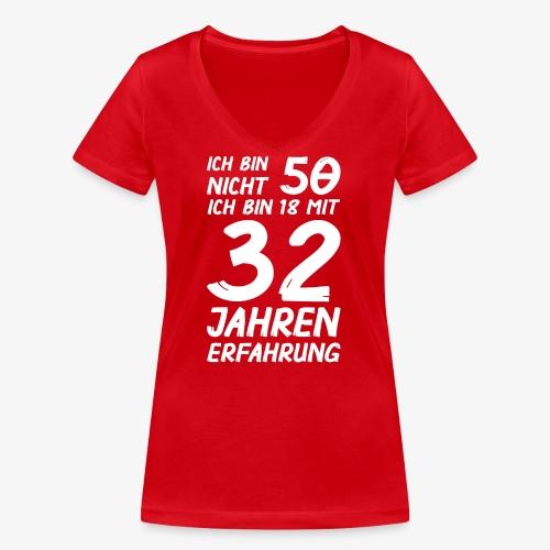 ich bin nicht 50 - Frauen Bio-T-Shirt mit V-Ausschnitt von Stanley & Stella