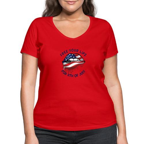 Befreie deine Lippen zum 4. Juli - Frauen Bio-T-Shirt mit V-Ausschnitt von Stanley & Stella