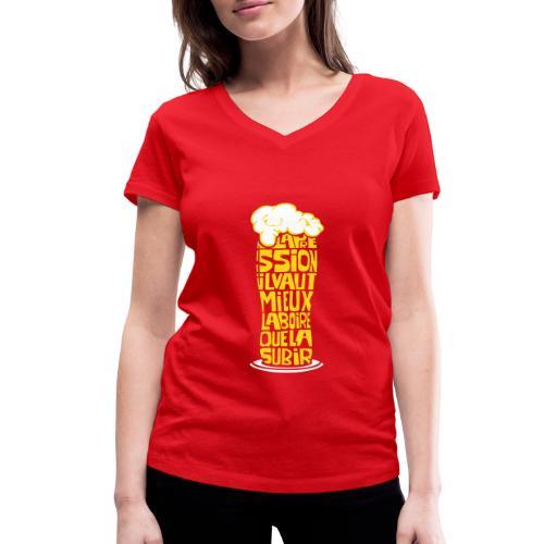 La pression il vaut mieux la boire que la subir - T-shirt bio col V Stanley & Stella Femme