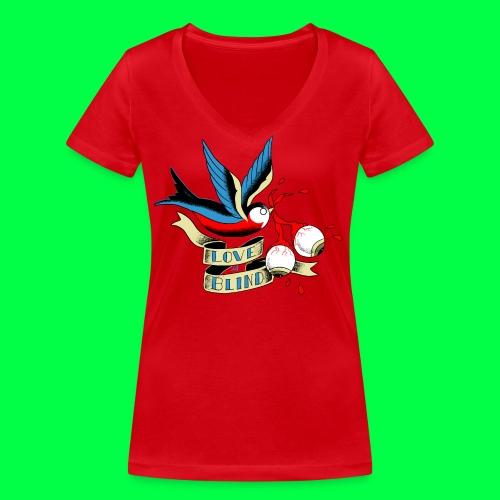 love is blind - T-shirt bio col V Stanley & Stella Femme