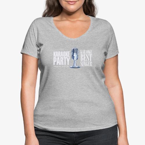 Karaoke party - Camiseta ecológica mujer con cuello de pico de Stanley & Stella