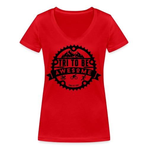 Tri to be Awesome - Kapuzenjacke Männer - Frauen Bio-T-Shirt mit V-Ausschnitt von Stanley & Stella