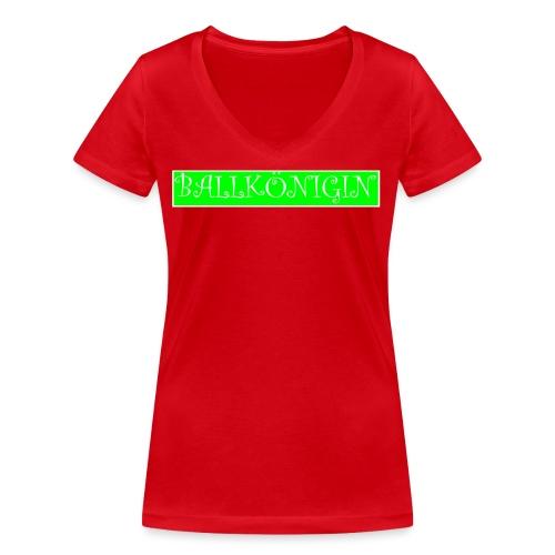 Ballkönigin - Frauen Bio-T-Shirt mit V-Ausschnitt von Stanley & Stella