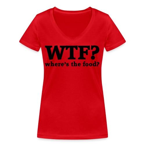 WTF - Where's the food? - Vrouwen bio T-shirt met V-hals van Stanley & Stella