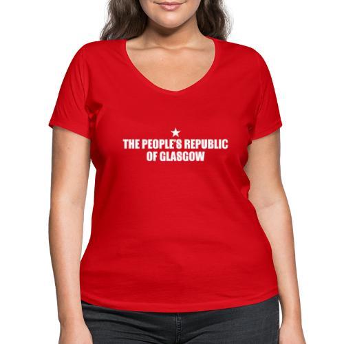 People's Republic Glasgow - Women's Organic V-Neck T-Shirt by Stanley & Stella