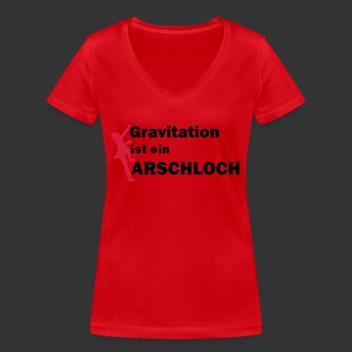 Gravitation Arschloch - Frauen Bio-T-Shirt mit V-Ausschnitt von Stanley & Stella